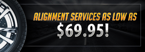 Alignment Service as low as $69.95!